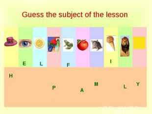 Guess the subject of the lesson