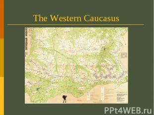 The Western Caucasus