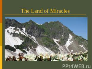 The Land of Miracles