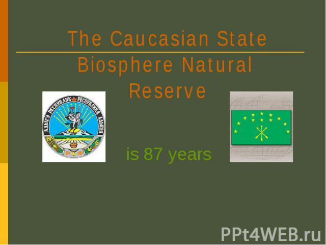 The Caucasian State Biosphere Natural Reserve