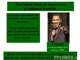 The head of the state is the President who is elected by the people. The Preside