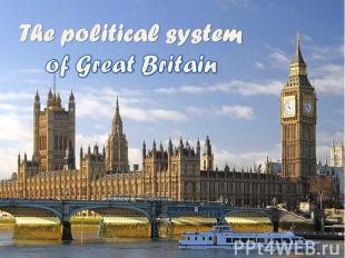 The political system of Great Britain