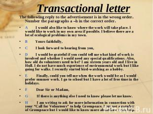 Transactional letter The following reply to the advertisement is in the wrong or