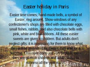 Easter holiday in Paris Easter time comes, hand-made bells, a symbol of Easter,