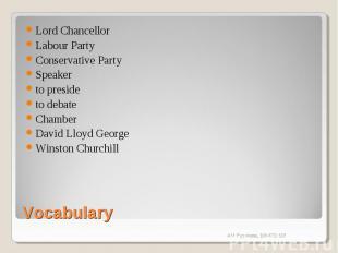 Lord ChancellorLabour PartyConservative PartySpeakerto presideto debateChamberDa