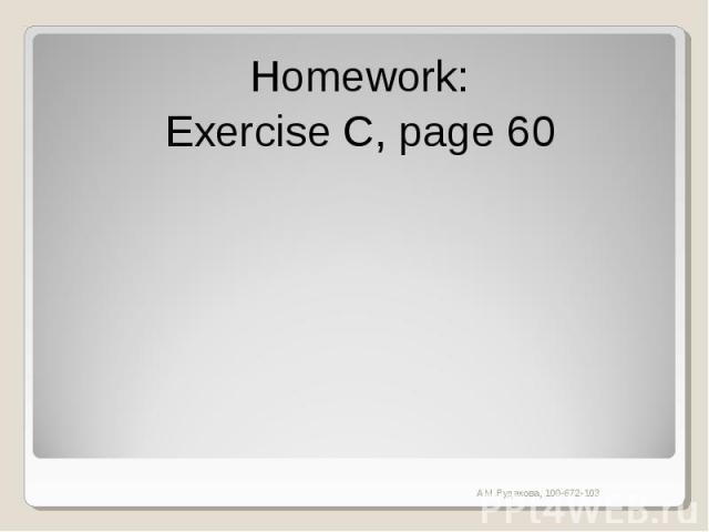 Homework:Exercise C, page 60