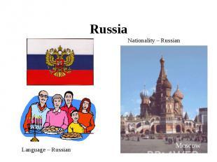 Russia Nationality – RussianLanguage – Russian