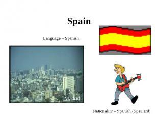 Spain Language – Spanish Nationality – Spanish (Spaniard)