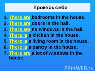 1. There are bedrooms in the house.2. There are doors in the hall.3. There are n