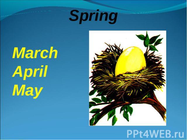 SpringMarchAprilMay