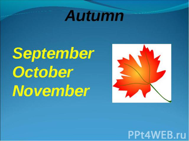 AutumnSeptemberOctoberNovember