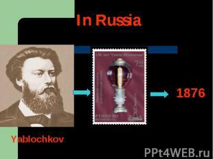 In Russia1876Yablochkov