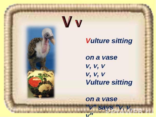 Vulture sitting on a vase v, v, v v, v, v Vulture sitting on a vase