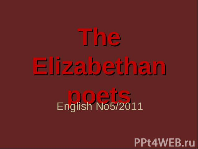 The Elizabethanpoets English No5/2011