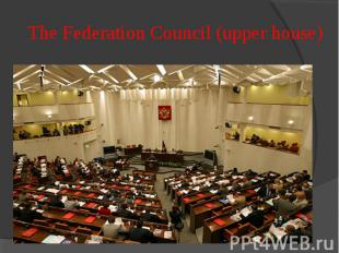 The Federation Council (upper house)