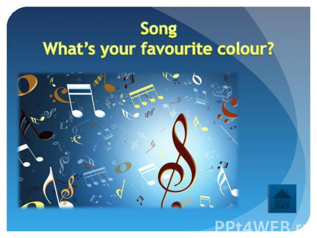 SongWhat's your favourite colour?