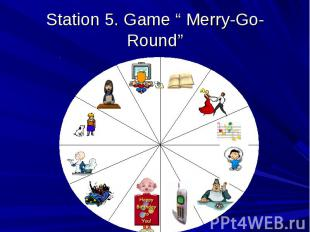 "Station 5. Game "" Merry-Go-Round"""