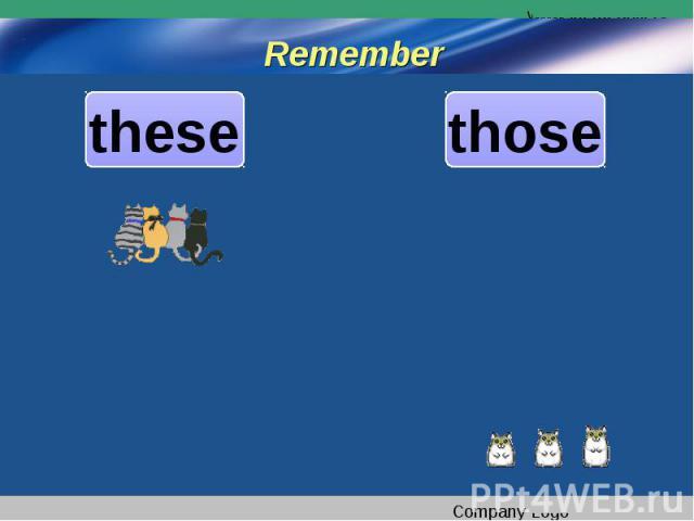 Rememberthesethose