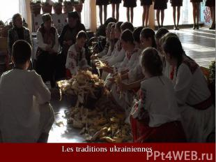 Les traditions ukrainiennes