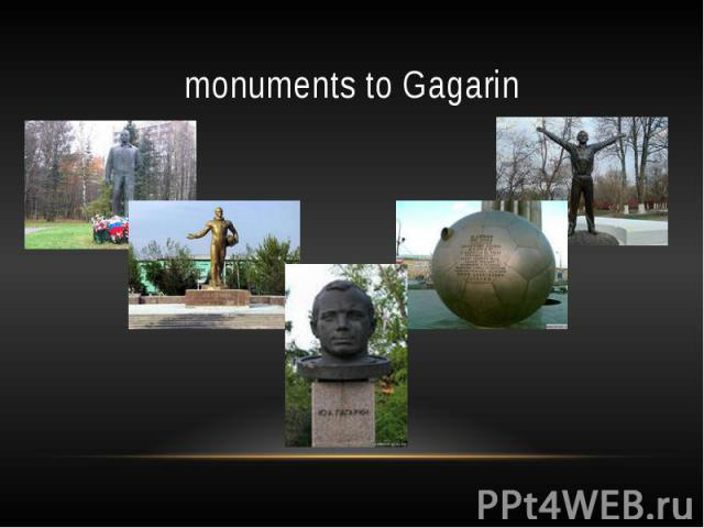 monuments to Gagarin