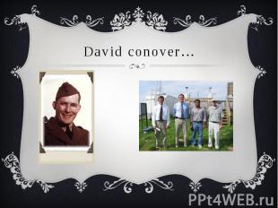David conover…