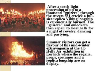 "After a torch-light procession of up to a thousand ""guizers"" through t"