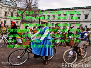 """On April 13 in London passed """"Tweed Cross-country"""" (Tweed Run). On Apr"""