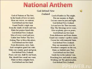 National Anthem God defend New ZealandGod of Nations at Thy feet,In the bonds of