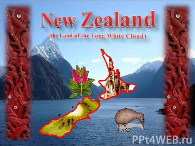 New Zealand(the Land of the Long White Cloud)