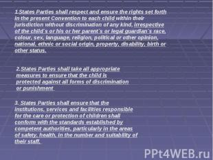 States Parties shall respect and ensure the rights set forth in the present Conv