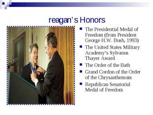 reagan's Honors The Presidential Medal of Freedom (from President George H.W. Bu