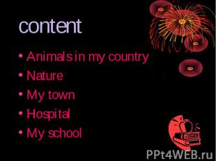 content Animals in my countryNature My townHospital My school
