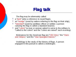 """Flag talk The flag may be alternately called a """"jack"""" (also a reference to naval"""