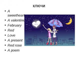 A sweetheartA valentineFebruaryRedLoveA presentRed roseA poem