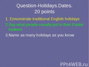 1. Ennumerate traditional English holidays 1. Ennumerate traditional English hol