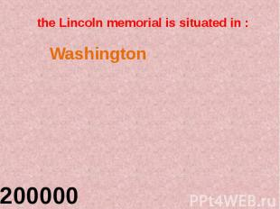 the Lincoln memorial is situated in :
