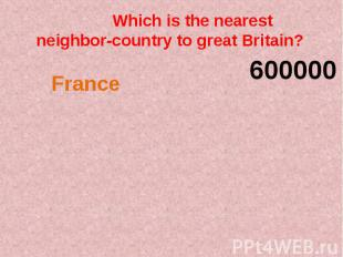 Which is the nearest neighbor-country to great Britain?