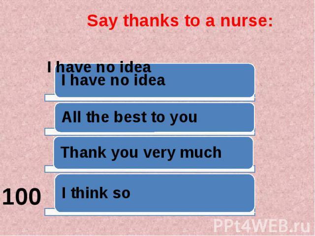 Say thanks to a nurse:
