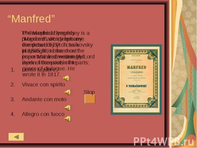 """""""Manfred"""" Philosophical tragedy """"Manfred"""", which became the debut of Byron as a playwright, is the most important and meaningful work of the poet in the genre of dialogue. He wrote it in 1817. The Manfred Symphony is a programmatic symphony composed…"""