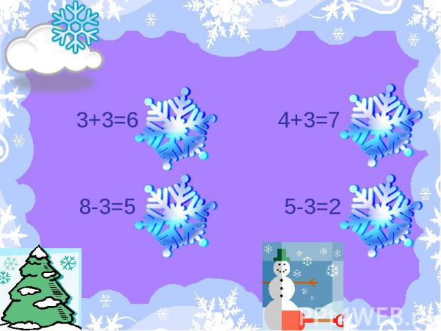 3+3=6 8-3=5 4+3=7 5-3=2