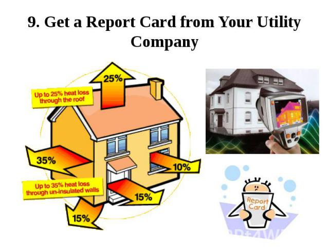 9. Get a Report Card from Your Utility Company