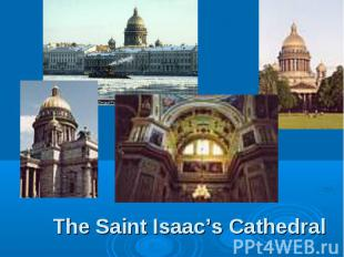 The Saint Isaac's Cathedral
