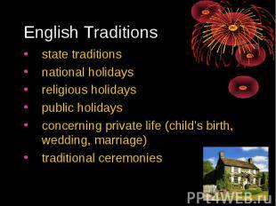 English Traditions state traditionsnational holidaysreligious holidayspublic hol