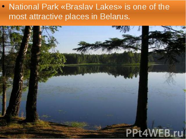National Park «Braslav Lakes» is one of the most attractive places in Belarus.