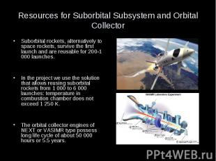 Resources for Suborbital Subsystem and Orbital Collector Suborbital rockets, alt
