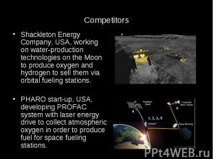 Competitors Shackleton Energy Company, USA, working on water-production technolo
