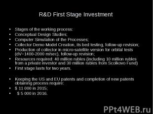 R&D First Stage Investment Stages of the working process: Conceptual Design