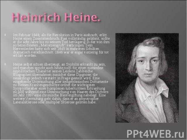 """Im Februar 1848, als die Revolution in Paris ausbrach, erlitt Heine einen Zusammenbruch. Fast vollständig gelähmt, sollte er die acht Jahre bis zu seinem Tod bettlägerig in der von ihm so bezeichneten """"Matratzengruft"""" verbringen. Sein Nervenleiden h…"""