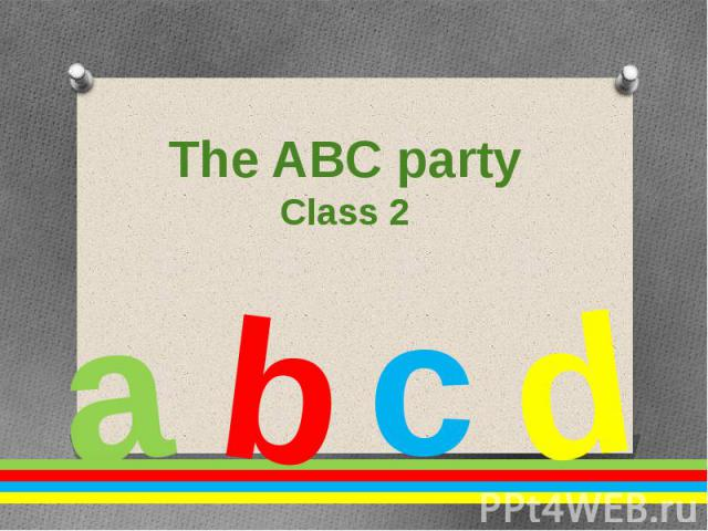 The ABC party Class 2