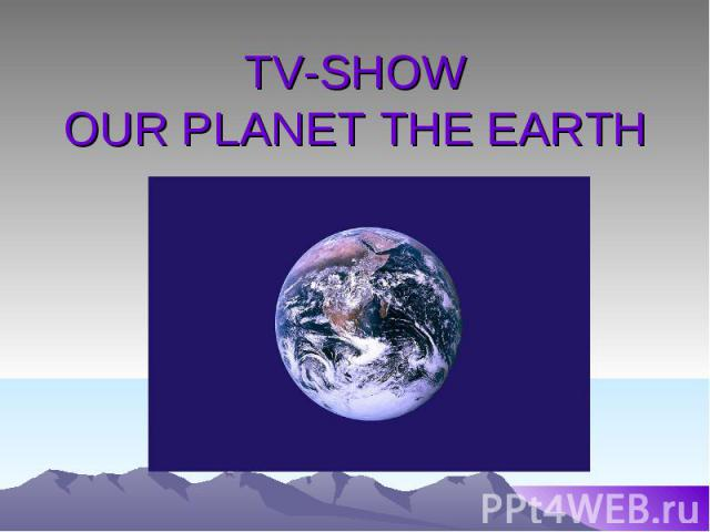 TV-SHOWOUR PLANET THE EARTH